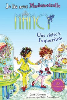 Je lis avec Mademoiselle Nancy : Une visite à l'aquarium