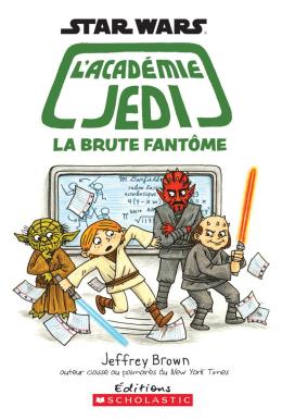Star Wars : l'académie Jedi : N° 3 - La brute fantôme