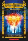 L' éveil des tombeaux : N° 1 - Le Livre des morts
