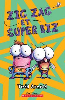 Zig Zag : N° 8 - Zig Zag et Super Biz