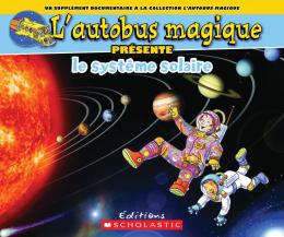 L' autobus magique présente le système solaire