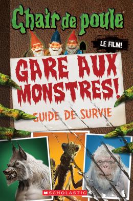 Chair de poule - Le film : Gare aux monstres!