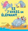 Si j'avais un éléphant...