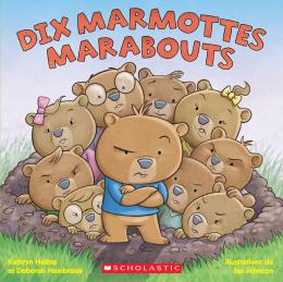 Dix marmottes marabouts