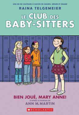 Le Club des Baby-Sitters : N° 3 - Bien joué, Mary Anne!
