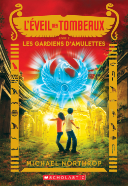 L' éveil des tombeaux : N° 2 - Les gardiens d'amulettes