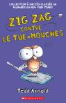 Zig Zag : N° 9 - Zig Zag contre le tue-mouches