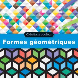 Créations couleur : Formes géométriques