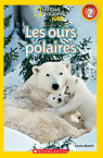 National Geographic Kids : Les ours polaires (niveau 2)