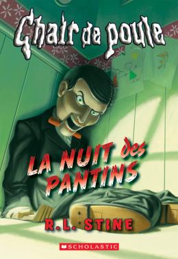 Editions Scholastic Chair De Poule La Nuit Des Pantins