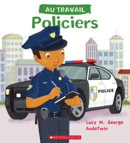 Au travail : Policiers