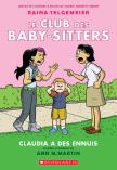 Le Club des Baby-Sitters : N° 4 - Claudia a des ennuis