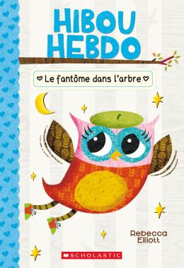 Hibou Hebdo : N° 2 - Le fantôme dans l'arbre