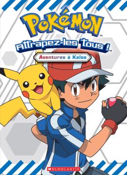 Pokemon : Aventures à Kalos