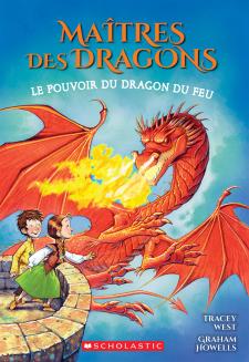Maitres des dragons: No 4: Le pouvoir du dragon du Feu