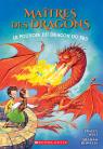 Maîtres des dragons : N° 4 - Le pouvoir du dragon du Feu