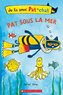 Je lis avec Pat le chat : Pat sous la mer