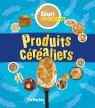 Bien manger : Produits céréaliers