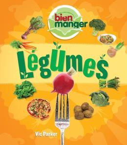 Bien manger : Légumes