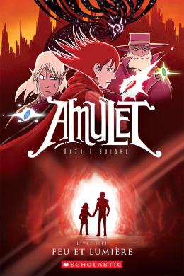 Amulet : N° 7 - Feu et lumière