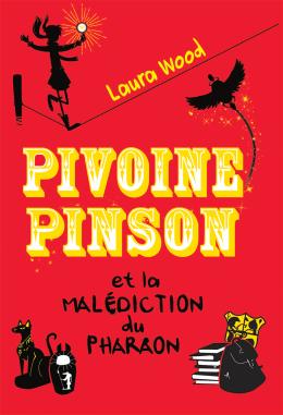 Pivoine Pinson et la malédiction du pharaon