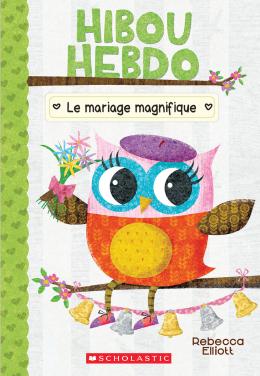 Hibou Hebdo : N° 3 - Le mariage magnifique