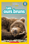 National Geographic Kids : Les ours bruns (niveau 1)