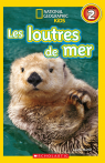 National Geographic Kids : Les loutres de mer (niveau 2)