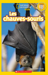 National Geographic Kids : Les chauves-souris (niveau 3)
