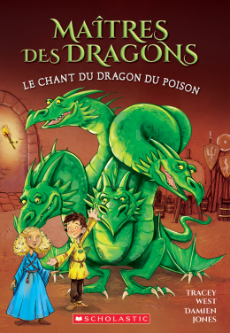 Maîtres des dragons : N° 5 - Le chant du dragon du Poison