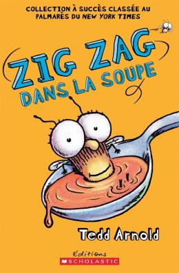 Zig Zag : N° 10 - Zig Zag dans la soupe