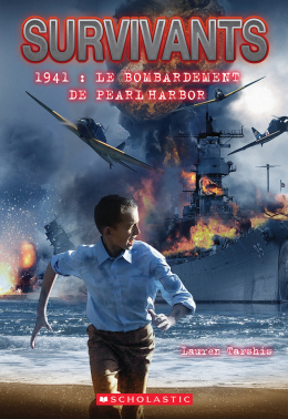 Survivants : 1941 : Le bombardement de Pearl Harbor