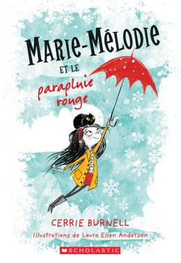 Marie-Mélodie et le parapluie rouge