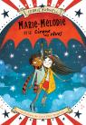 Marie-Mélodie et le Cirque des rêves