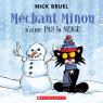 Méchant Minou n'aime pas la neige