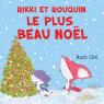 Rikki et Rouquin : Le plus beau Noël