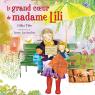 Le grand coeur de madame Lili