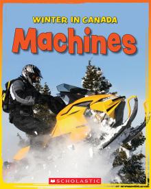Winter in Canada: Machines