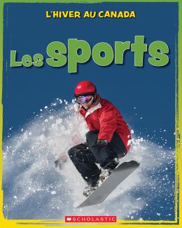 L' hiver au Canada : Les sports