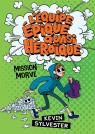 L' équipe épique quasi héroïque : Mission Morve