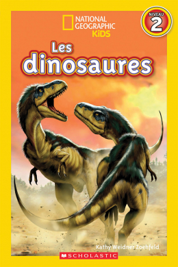 National Geographic Kids : Les dinosaures (niveau 2)