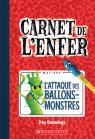 Carnet de l'enfer : N° 1 - L'attaque des ballons-monstres