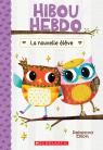 Hibou Hebdo : N° 4 - La nouvelle élève
