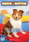 Mission : adoption : Turbo