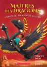 Maîtres des dragons : N° 6 - L'envol du dragon de la Lune