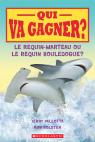 Qui va gagner? Le requin-marteau ou le requin bouledogue?