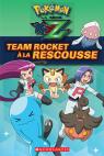 Pokémon : La série XYZ : Team Rocket à la rescousse