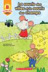 Toujours parfait : La souris des villes et la souris des champs (B)