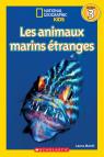 National Geographic Kids : Les animaux marins étranges (niveau 3)