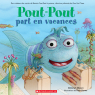 Pout-Pout part en vacances